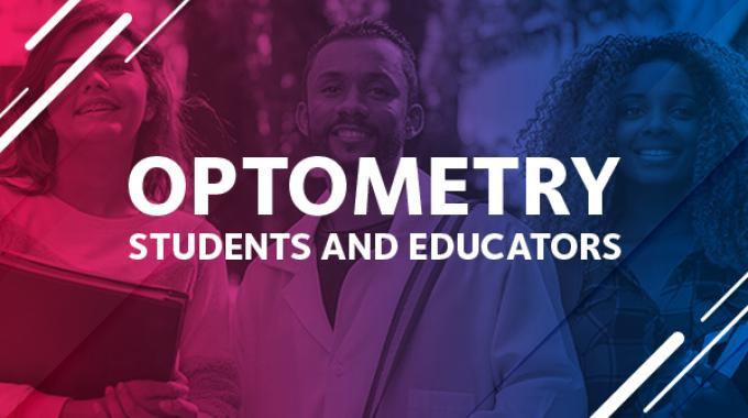 Optometry Students & Educators